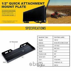 1/2 Quick Attachment Mount Plate Kubota Bobcat Skid Steer Grade 50 Steel