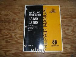 New Holland LS180 LS190 Skid Steer Loader Engine Shop Service Repair Manual